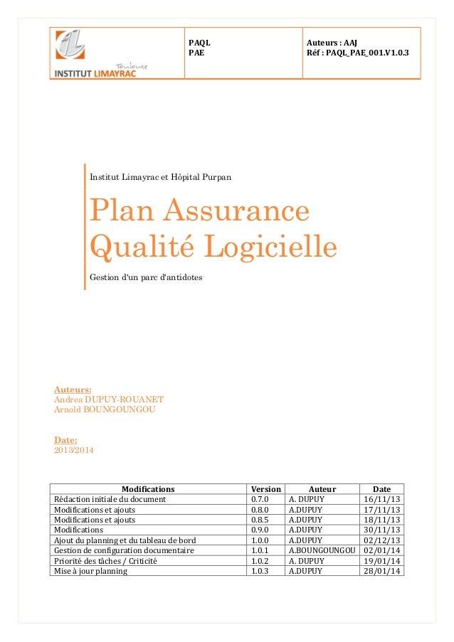 PAQL PAE Auteurs : AAJ Réf : PAQL_PAE_001.V1.0.3 Institut Limayrac et Hôpital Purpan Plan Assurance Qualité Logicielle Ges...