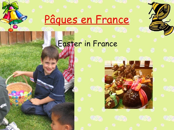 P âques en France Easter in France