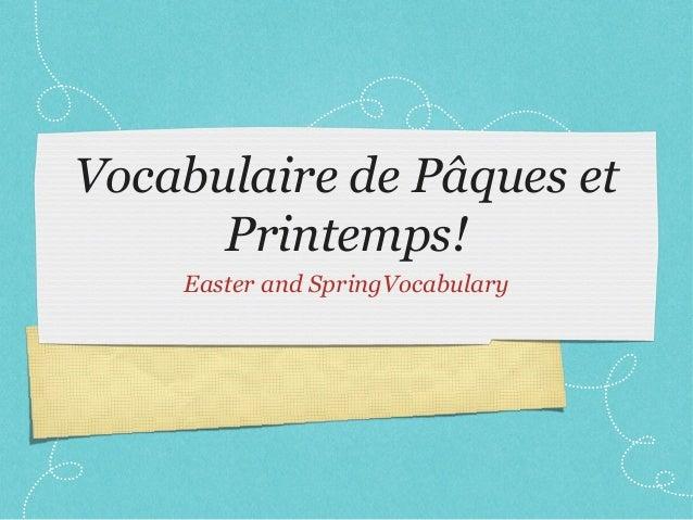 Vocabulaire de Pâques et Printemps! Easter and SpringVocabulary
