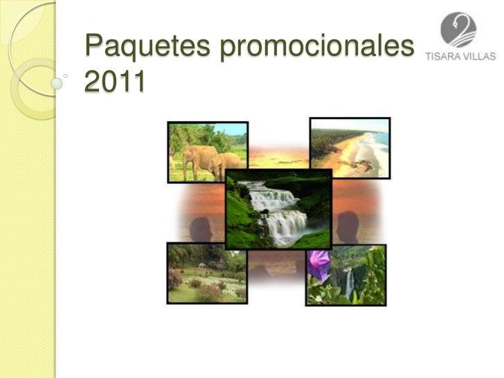 Paquetes promocionales 2011<br />