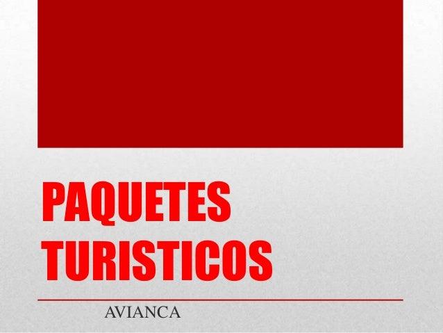 PAQUETES TURISTICOS AVIANCA