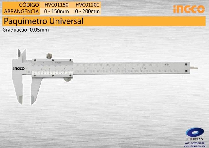 Paquímetro Universal e Digital Ingco