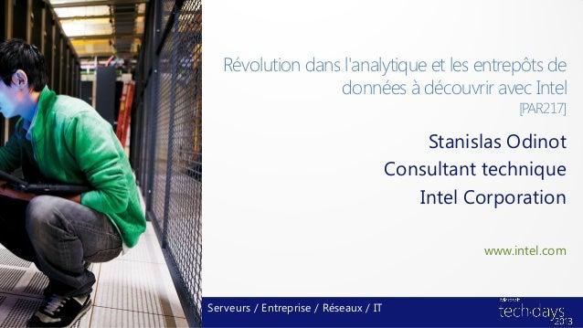 Révolution dans lanalytique et les entrepôts de                  données à découvrir avec Intel                           ...