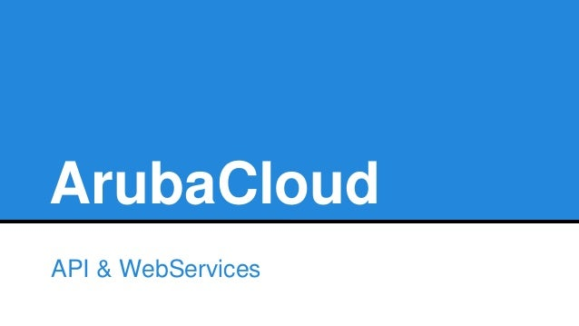 ArubaCloud API & WebServices