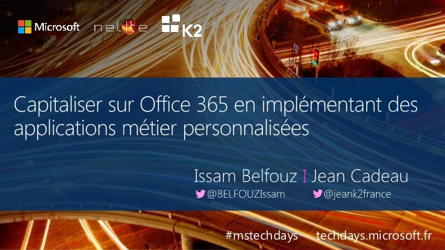 tech.days 2015#mstechdaysSESSION I #mstechdays techdays.microsoft.fr