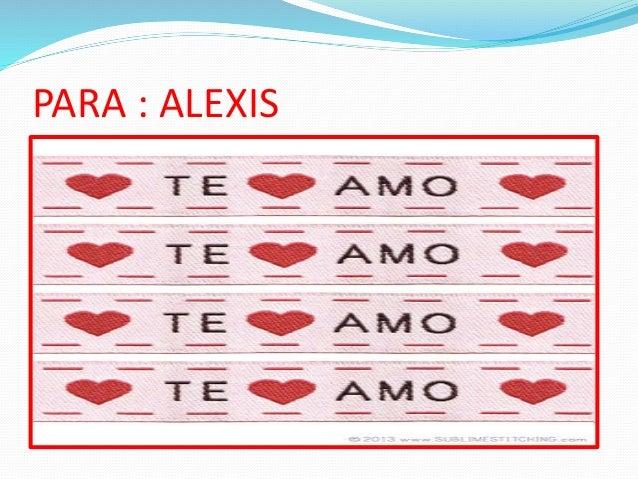 PARA : ALEXIS