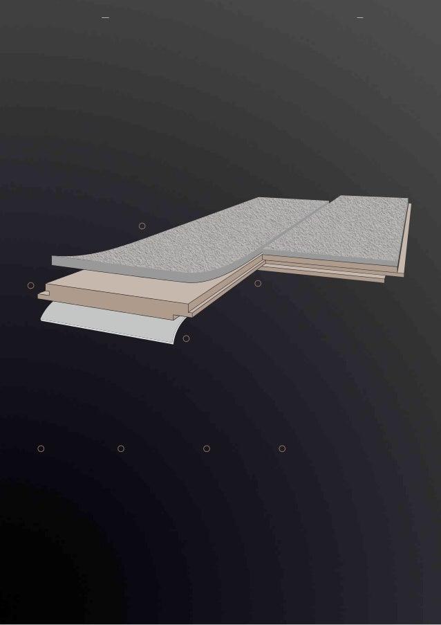 1 2 3 4 1 2 3 4 ClickTex Textile Oberfläche HDF-Trägerplatte Korkgegenzug Klick-Verbindung Produktaufbau 08 / 09