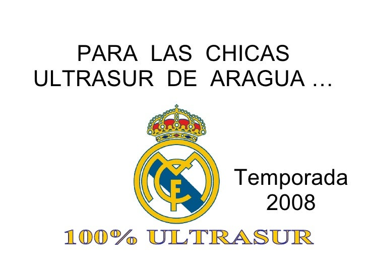PARA  LAS  CHICAS ULTRASUR  DE  ARAGUA … 100% ULTRASUR Temporada 2008