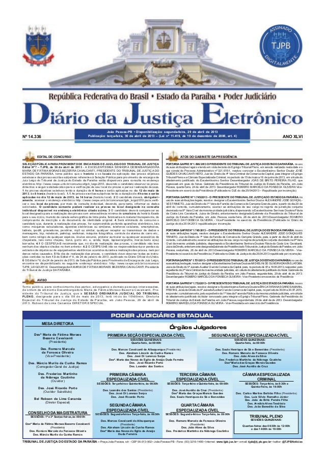 1DIÁRIO DA JUSTIÇA – JOÃO PESSOA-PB • DISPONIBILIZAÇÃO: SEGUNDA-FEIRA, 29 DE ABRIL DE 2013PUBLICAÇÃO: TERÇA-FEIRA, 30 DE A...