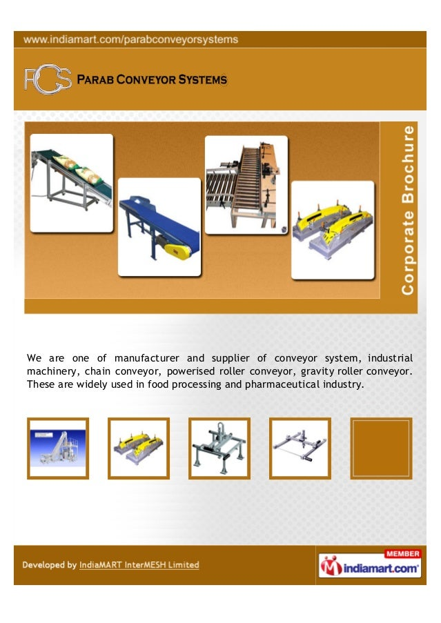 We are one of manufacturer and supplier of conveyor system, industrialmachinery, chain conveyor, powerised roller conveyor...