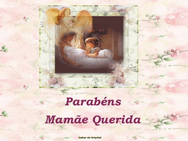 Parabéns Mamãe Querida