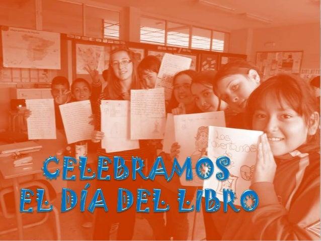Este año, en 5º curso, tuvimos una ideaestupenda para celebrar el día del librocon l@s más pequeñ@s.