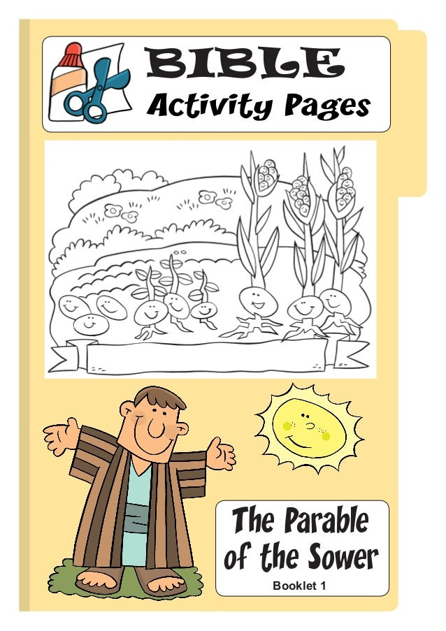 BIBLEActivity Pages     The Parable    of the Sower       Booklet 1