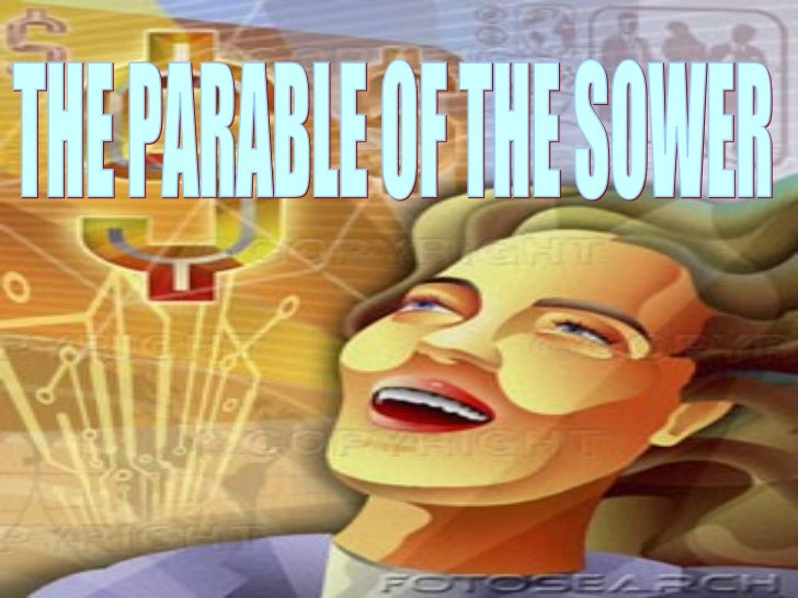 "Presented by: Mr. MAromin ""  The Parable  of the Sower"" THE PARABLE OF THE SOWER"