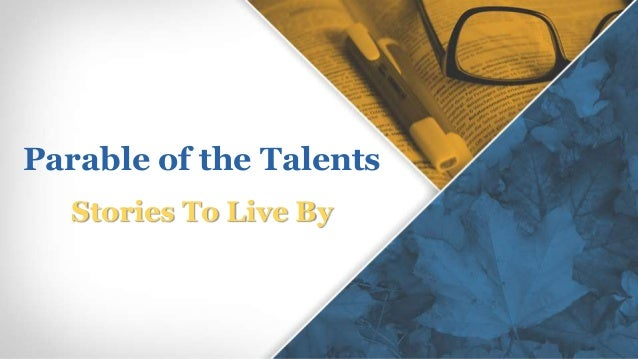 Stories To Live By Parable of the Talents