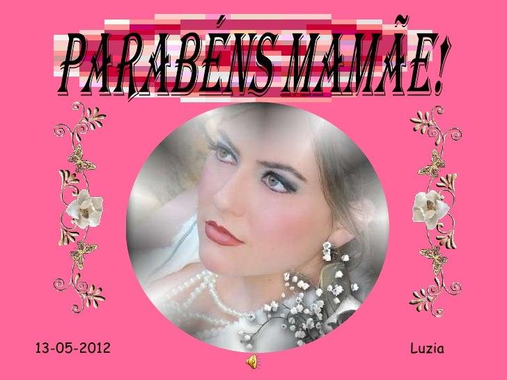 13-05-2012   Luzia