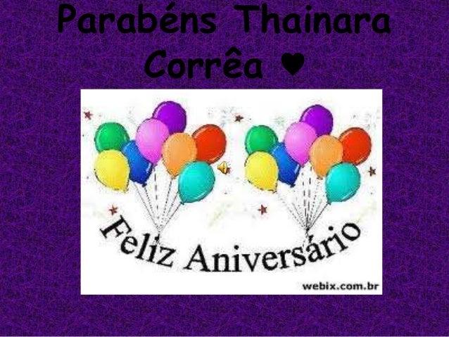Parabéns Thainara Corrêa ♥