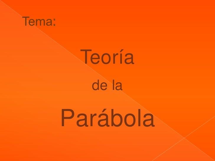 Teoría  de laParábola
