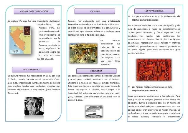 CRONOLOGÍA Y UBICACIÓN  La cultura Paracas fue una importante civilización precolombina del Antiguo Perú, del periodo deno...