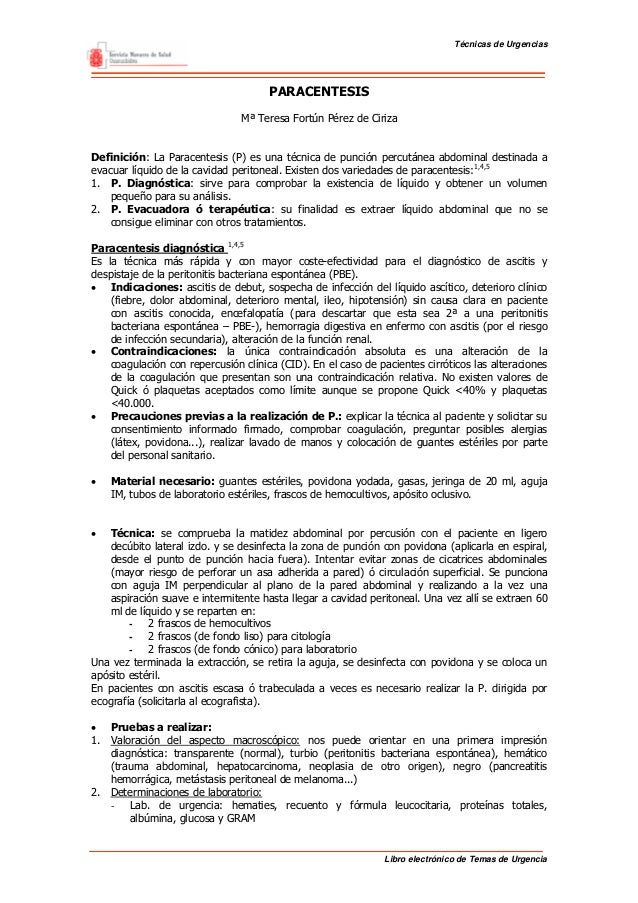 Técnicas de Urgencias  PARACENTESIS Mª Teresa Fortún Pérez de Ciriza Definición: La Paracentesis (P) es una técnica de pun...