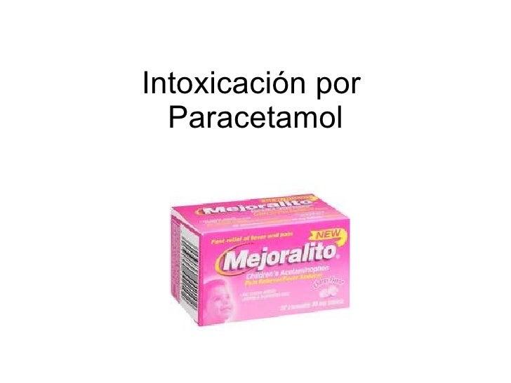 Intoxicaci ón por  Paracetamol