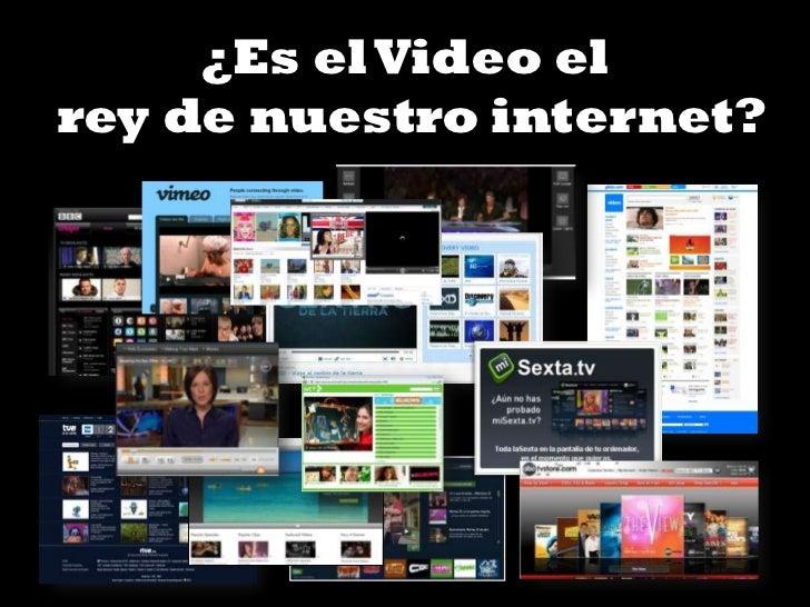 ¿Es el Video elrey de nuestro internet?