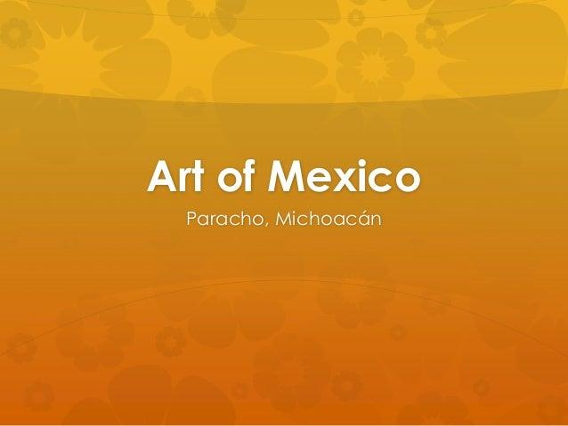 Art of Mexico Paracho, Michoacán
