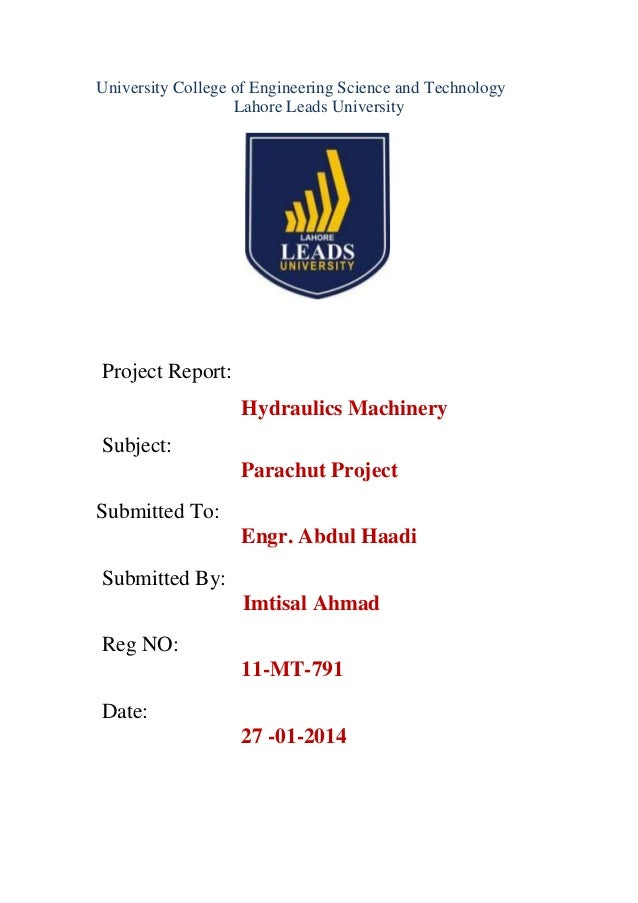 University College of Engineering Science and Technology Lahore Leads University  Project Report: Hydraulics Machinery Sub...