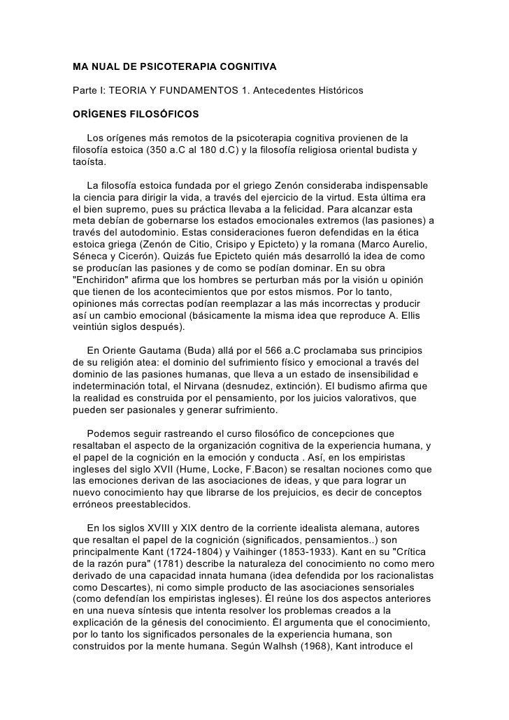 MA NUAL DE PSICOTERAPIA COGNITIVA  Parte I: TEORIA Y FUNDAMENTOS 1. Antecedentes Históricos  ORÍGENES FILOSÓFICOS      Los...