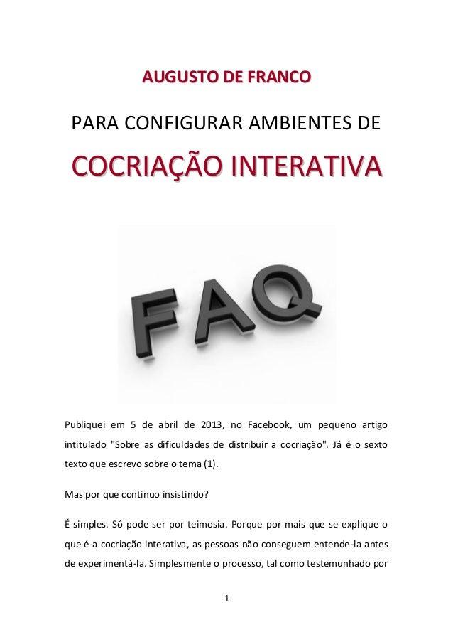 1 AAUUGGUUSSTTOO DDEE FFRRAANNCCOO PARA CONFIGURAR AMBIENTES DE CCOOCCRRIIAAÇÇÃÃOO IINNTTEERRAATTIIVVAA Publiquei em 5 de ...