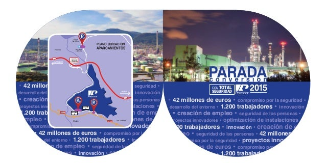 • 42 millones de euros • compromiso por la seguridad • desarrollo del entorno • 1.200 trabajadores • innovación • creación...