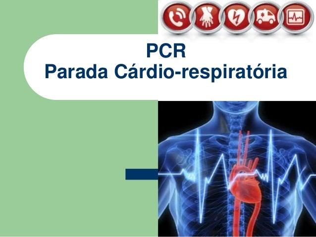 PCR Parada Cárdio-respiratória Turma: 61ST114N