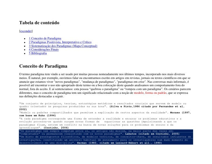 "Tabela de conteúdo[ HYPERLINK ""javascript:toggleToc()"" esconder]1 Conceito de Paradigma2 Paradigmas Positivista, Interpret..."