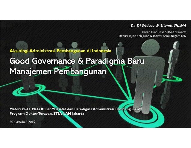 Good Governance &Good Governance &Good Governance &Good Governance & ParadigmaParadigmaParadigmaParadigma BaruBaruBaruBaru...