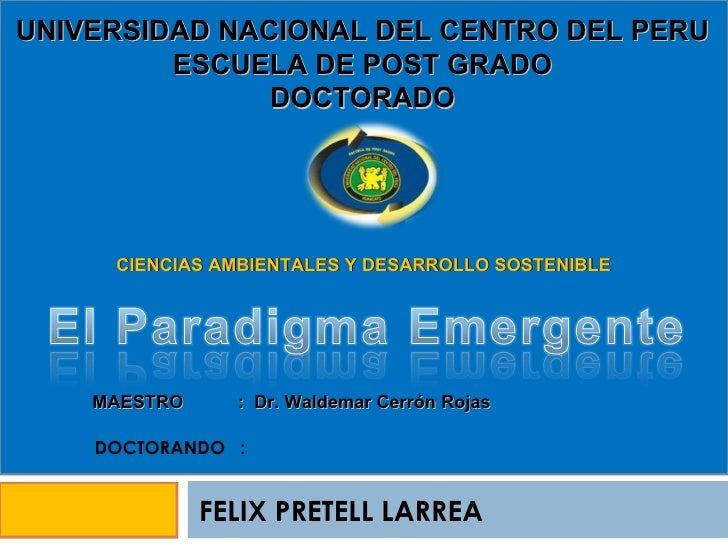 UNIVERSIDAD NACIONAL DEL CENTRO DEL PERU ESCUELA DE POST GRADO DOCTORADO CIENCIAS AMBIENTALES Y DESARROLLO SOSTENIBLE MAES...