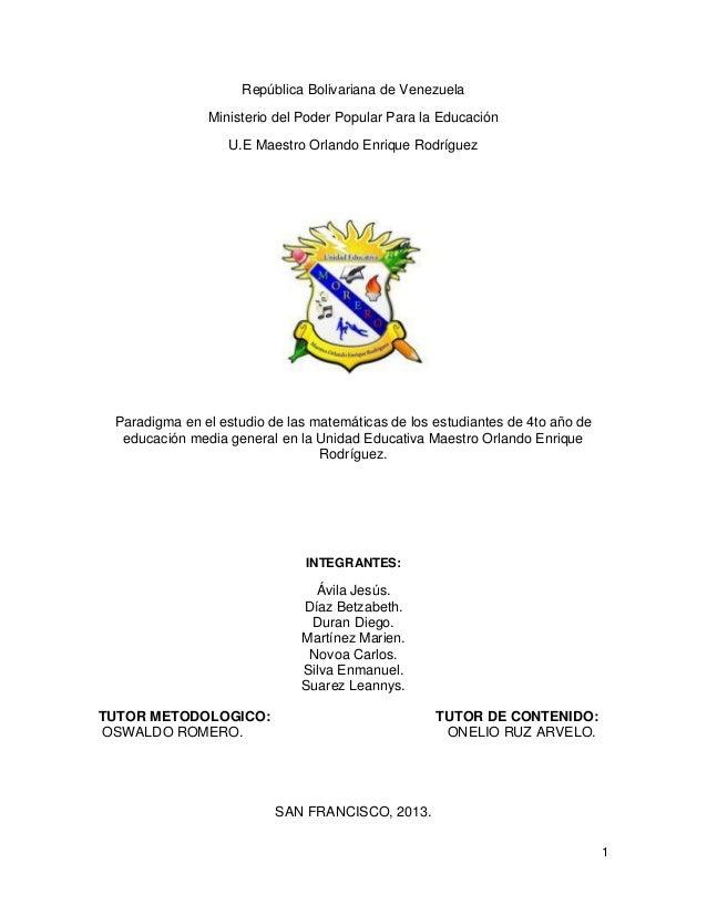 1República Bolivariana de VenezuelaMinisterio del Poder Popular Para la EducaciónU.E Maestro Orlando Enrique RodríguezPara...