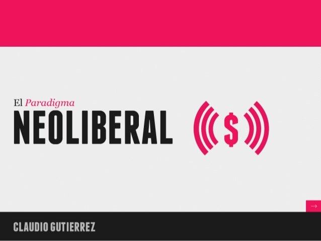 OBJETIVOS • Develar la evolución del Capitalismo hasta llegar a la  etapa Neoliberal en que nos encontramos...