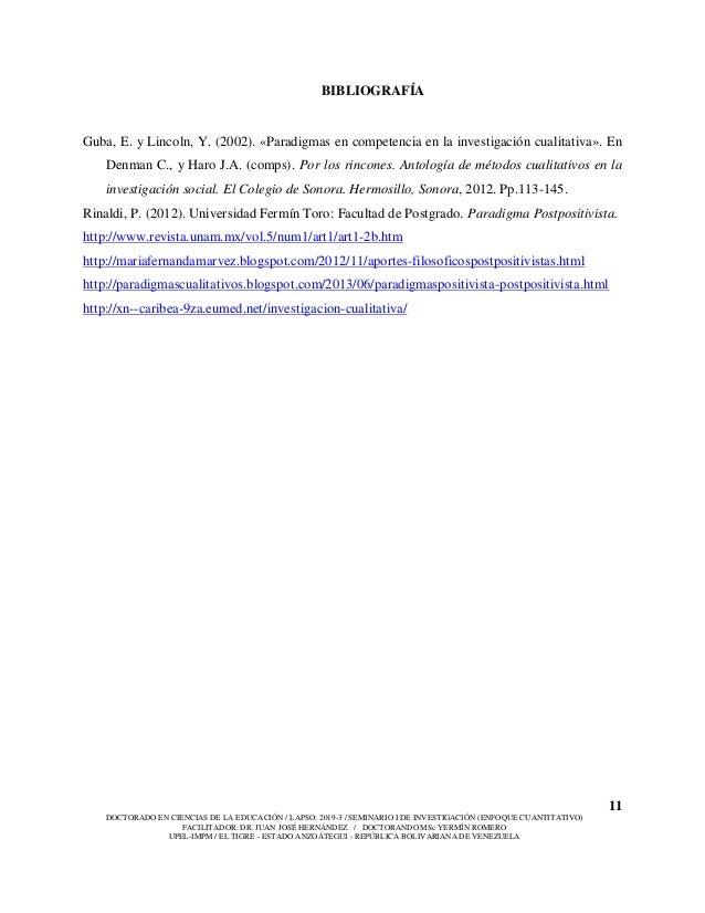 11 DOCTORADO EN CIENCIAS DE LA EDUCACIÓN / LAPSO: 2019-3 / SEMINARIO I DE INVESTIGACIÓN (ENFOQUE CUANTITATIVO) FACILITADOR...