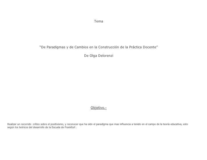 """Tema                                 """"De Paradigmas y de Cambios en la Construcción de la Práctica Docente""""               ..."""