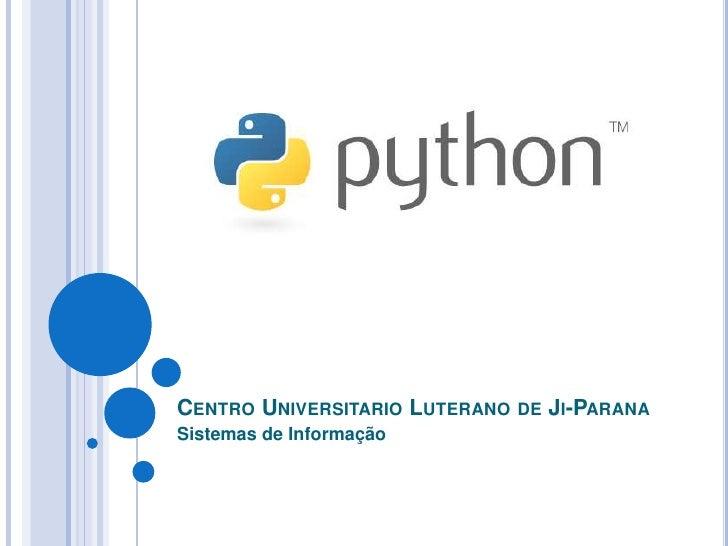 CENTRO UNIVERSITARIO LUTERANO DE JI-PARANA Sistemas de Informação