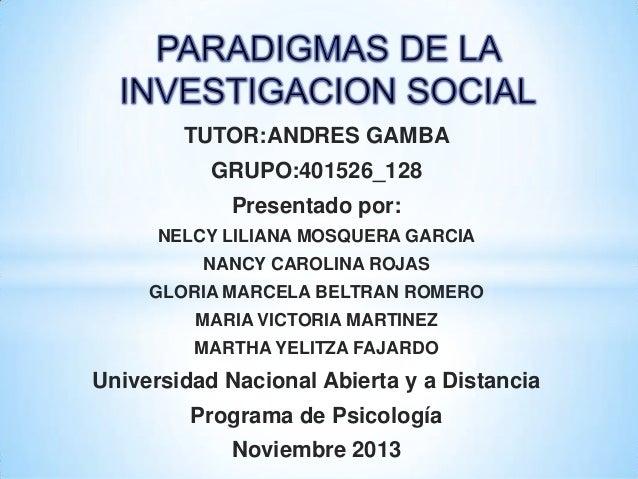 TUTOR:ANDRES GAMBA GRUPO:401526_128 Presentado por: NELCY LILIANA MOSQUERA GARCIA  NANCY CAROLINA ROJAS GLORIA MARCELA BEL...