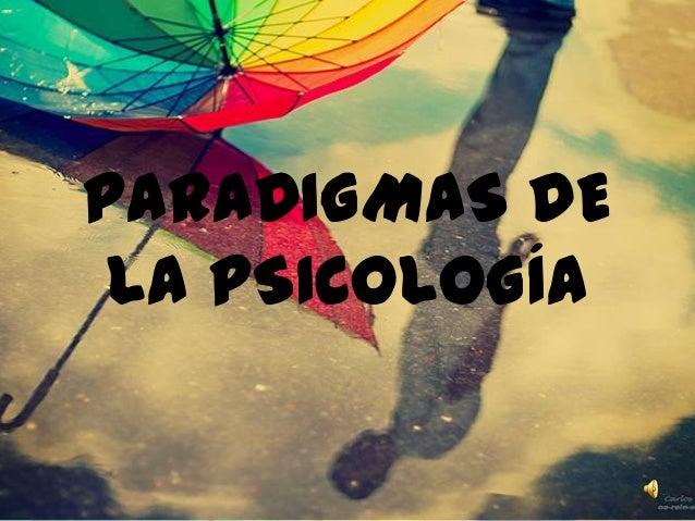 PARADIGMAS DELA PSICOLOGÍA