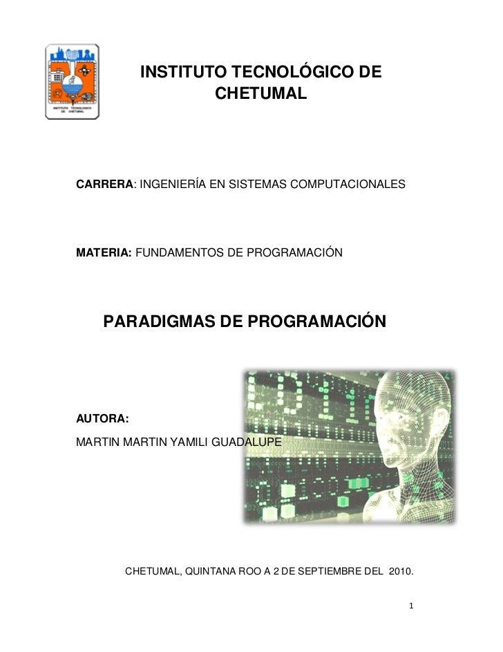 INSTITUTO TECNOLÓGICO DE                   CHETUMAL     CARRERA: INGENIERÍA EN SISTEMAS COMPUTACIONALES     MATERIA: FUNDA...