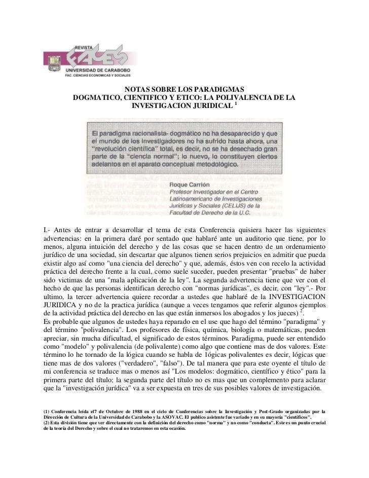 NOTAS SOBRE LOS PARADIGMAS              DOGMATICO, CIENTIFICO Y ETICO: LA POLIVALENCIA DE LA                           INV...