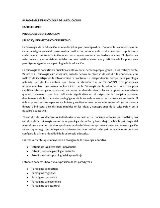 PARADIGMAS EN PSICOLOGIA DE LA EDUCACIONCAPITULO UNOPSICOLOGIA DE LA EDUCACION:UN BOSQUEJO HISTORICO-DESCRIPTIVO.La Psicol...