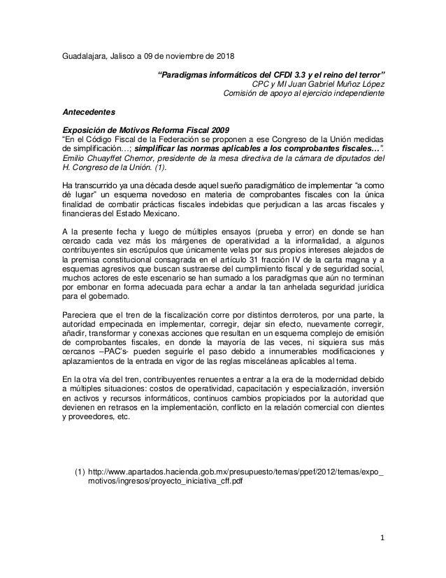 """1 Guadalajara, Jalisco a 09 de noviembre de 2018 """"Paradigmas informáticos del CFDI 3.3 y el reino del terror"""" CPC y MI Jua..."""