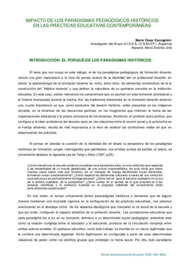 Revista Iberoamericana de Educación (ISSN: 1681-5653)IMPACTO DE LOS PARADIGMAS PEDAGÓGICOS HISTÓRICOSEN LAS PRÁCTICAS EDUC...