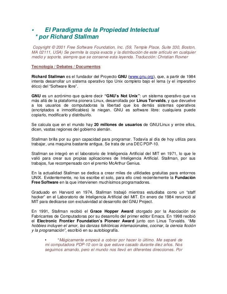 •       El Paradigma de la Propiedad Intelectual    * por Richard StallmanCopyright © 2001 Free Software Foundation, Inc. ...