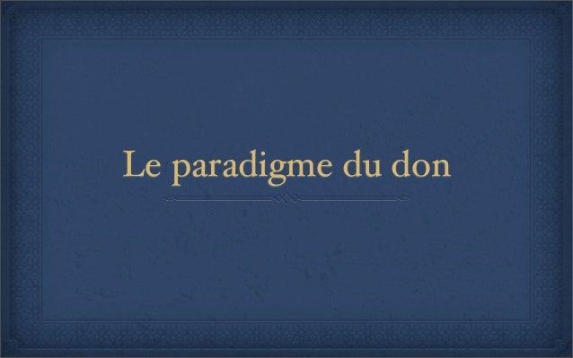 Le paradigme du don