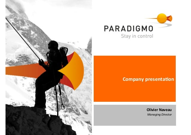 Company  presenta-on   Olivier  Naveau   Managing  Director